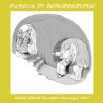 Veglia Pasquale e Domenica di Resurrezione
